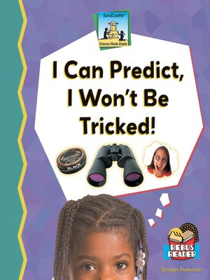 cover image of I Can Predict, I Won't Be Tricked!